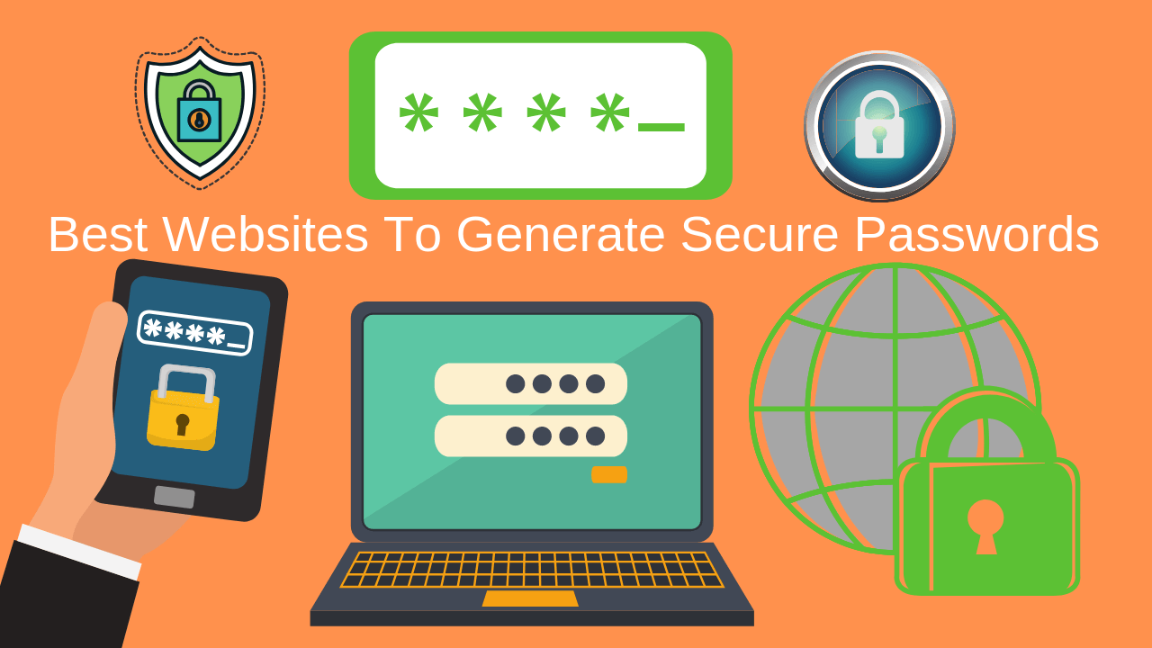 The Best Websites To Generate Strong Secure Passwords