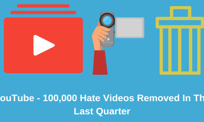Youtube Removed 100,000 Hate Videos In The Last Quarter