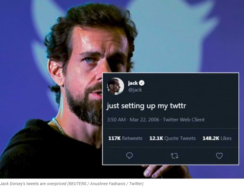 Unbelievable! Twitter CEO Jack Dorsey's first tweet was offered US $ 2.5 million