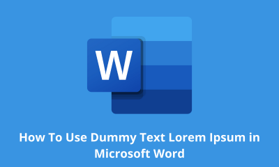 How To Use Dummy Text Lorem Ipsum in Microsoft Word
