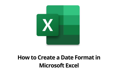 How to Create a Date Format in Microsoft Excel