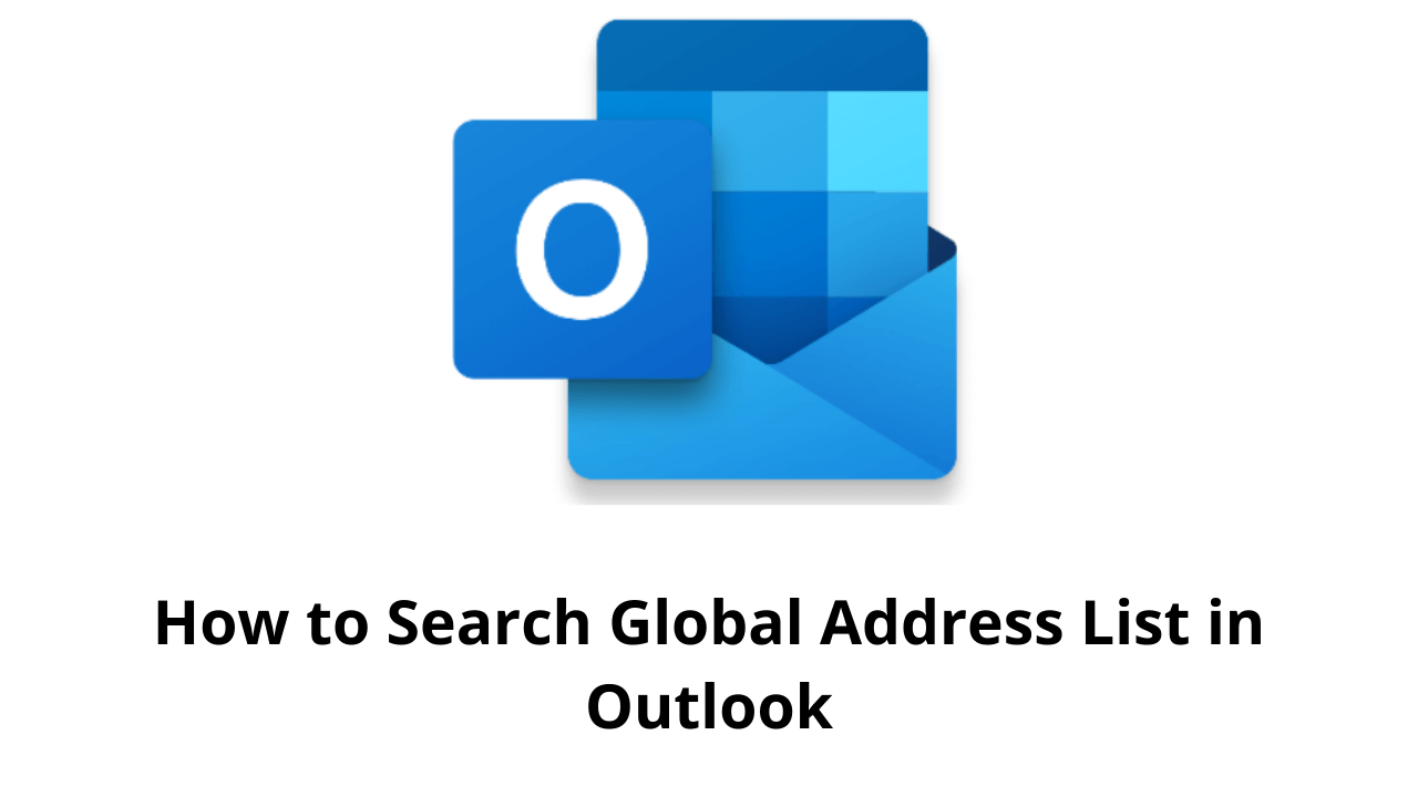 How to Search Global Address List in Outlook