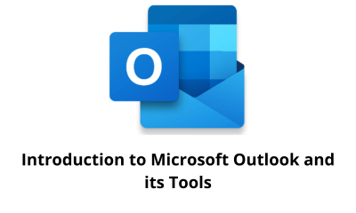 Introduction to Microsoft Outlook and its Tools