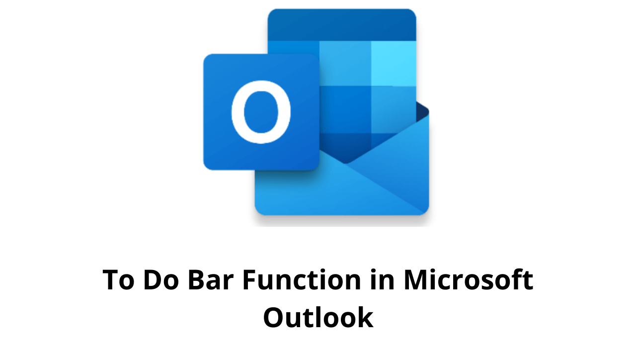 To Do Bar Function in Microsoft Outlook