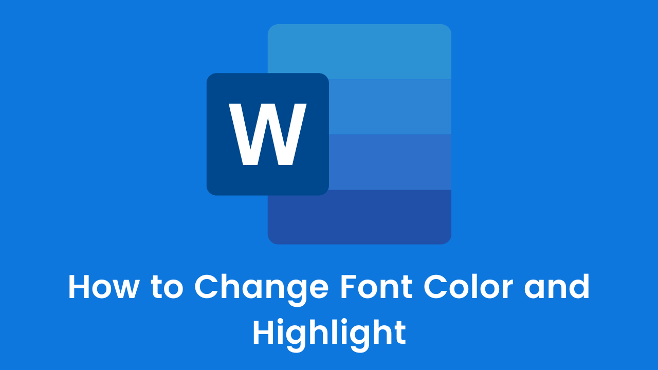 How to Change Font Color and Highlight