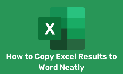 How to Copy Excel Results to Word Neatly