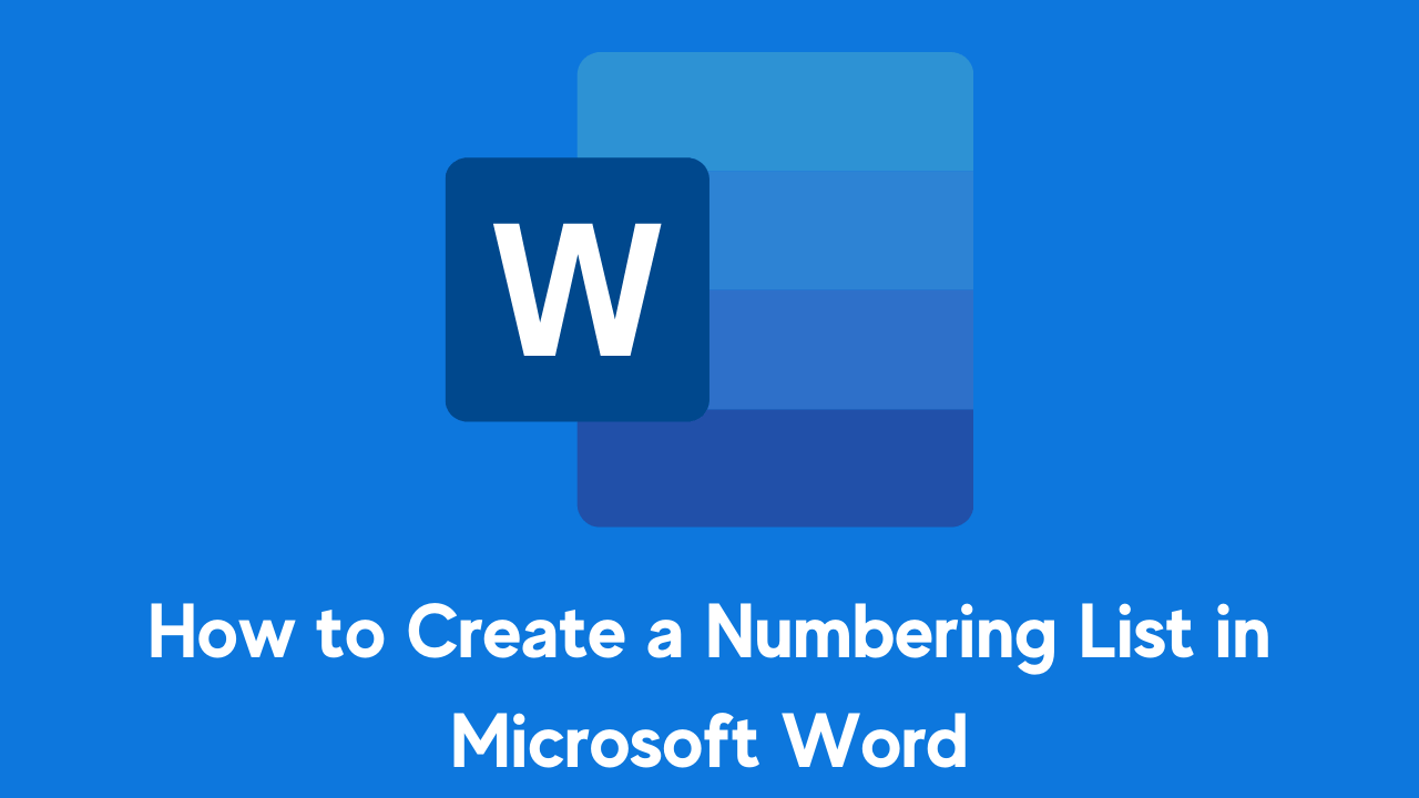 How to Create a Numbering List in Microsoft Word