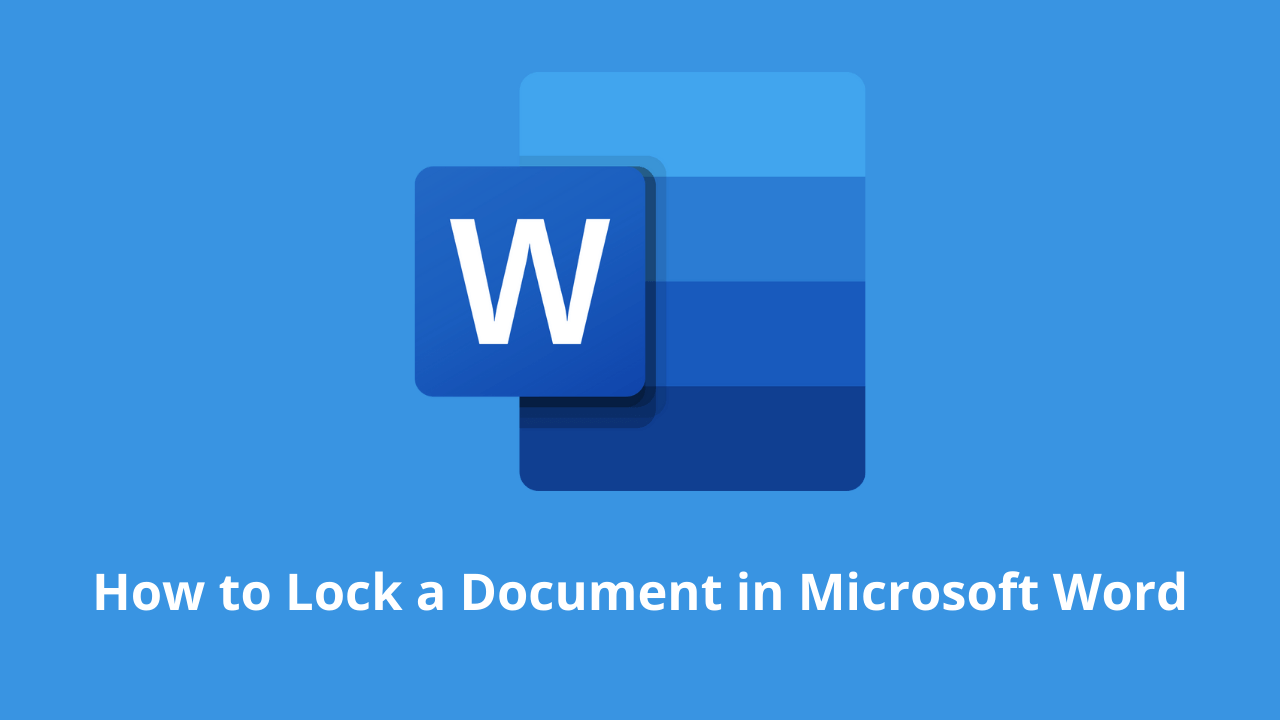 How to Lock a Document in Microsoft Word
