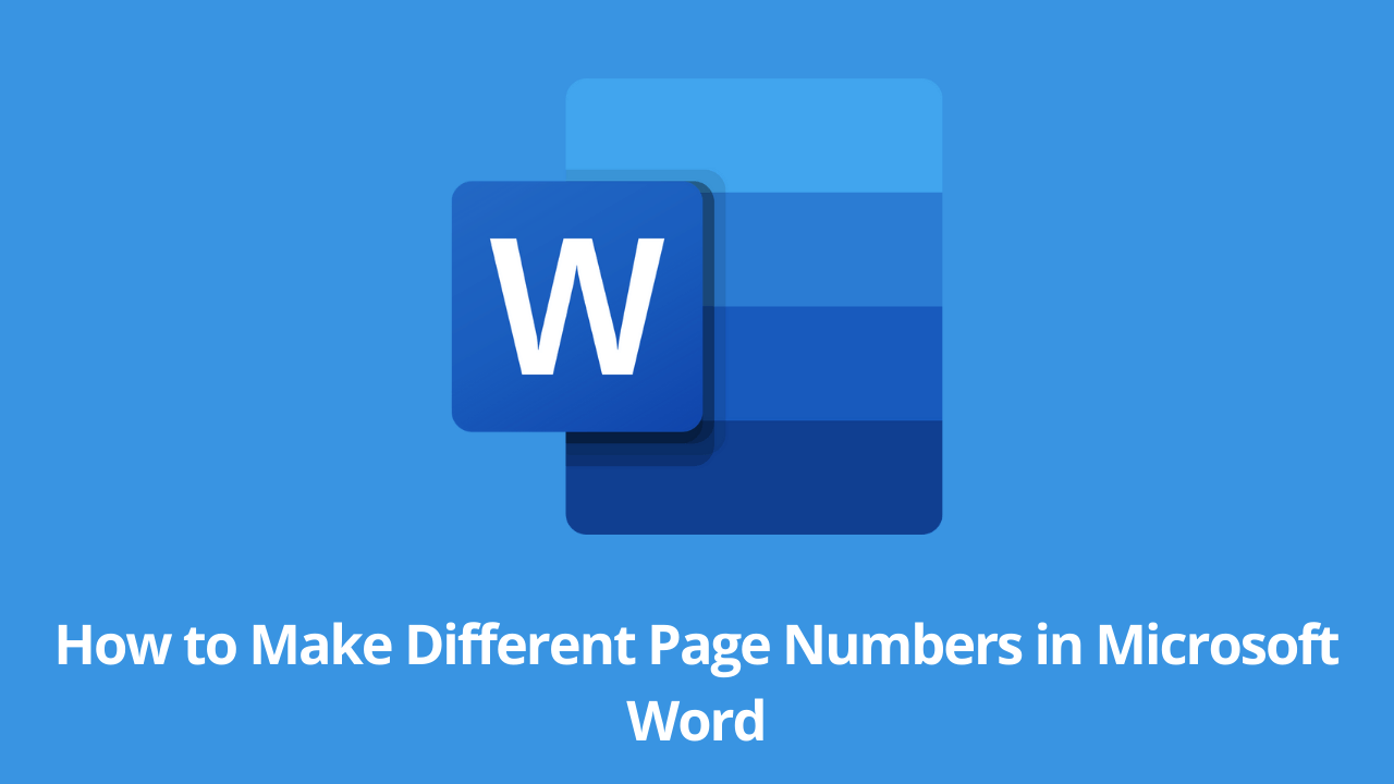 How to Make Different Page Numbers in Microsoft Word