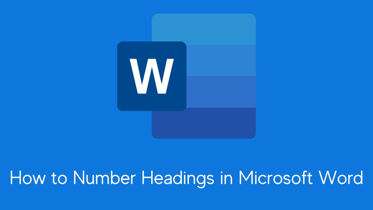 How to Number Headings in Microsoft Word
