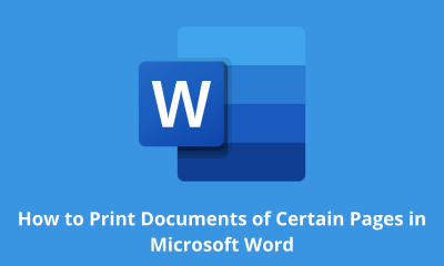 How to Print Documents of Certain Pages in Microsoft Word