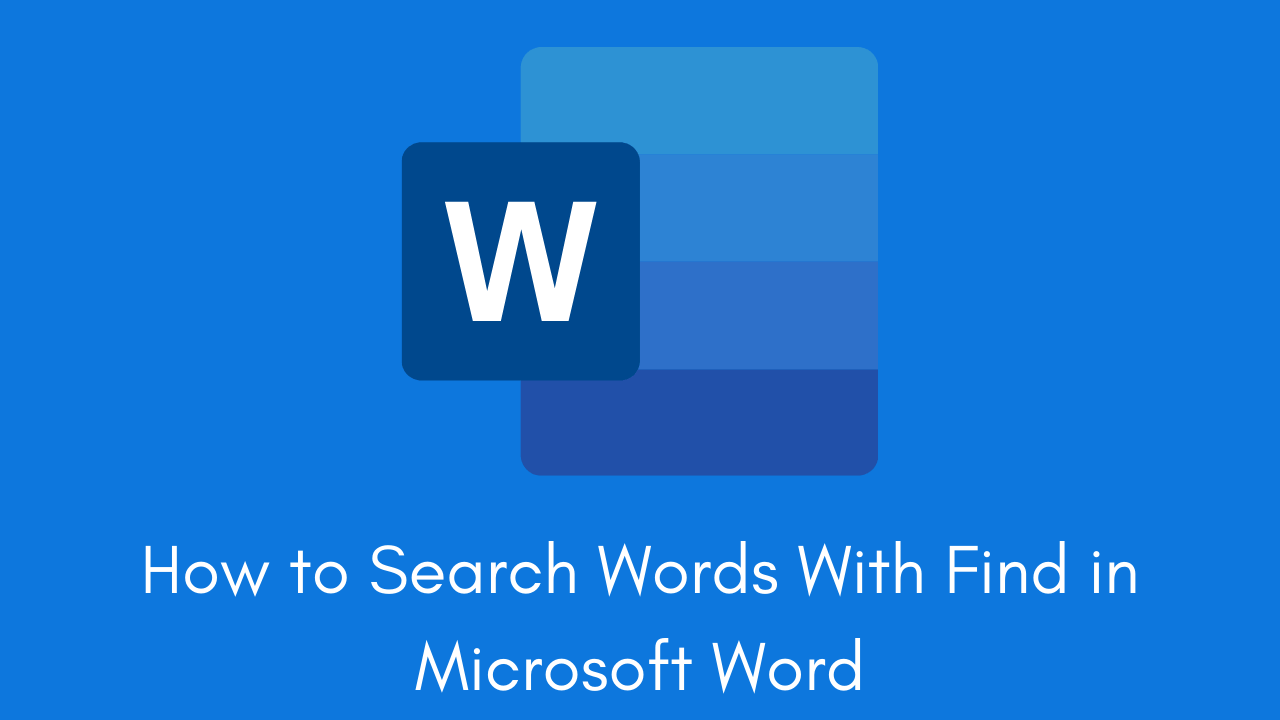 How to Search Words With Find in Microsoft Word