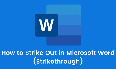 How to Strike Out in Microsoft Word (Strikethrough)