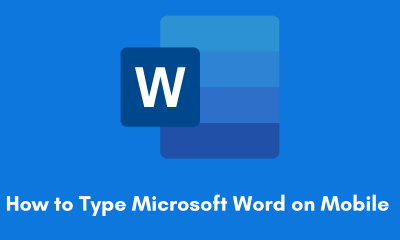 How to Type Microsoft Word on Mobile
