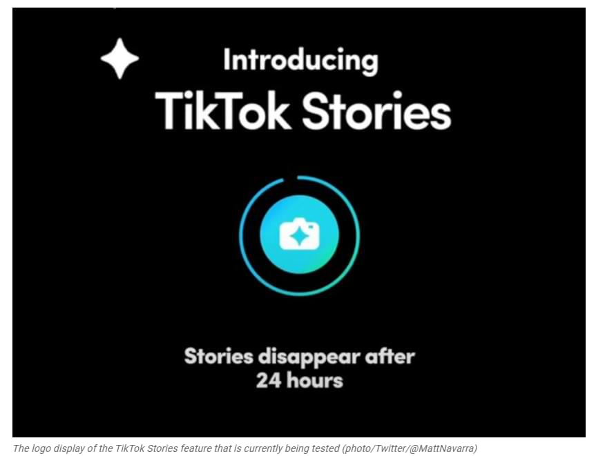 Similar to Instagram Stories, TikTok Launches Similar Features for Its Users