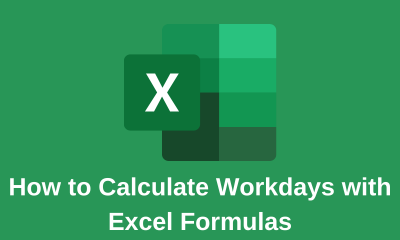 How to Calculate Workdays with Excel Formulas