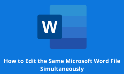 How to Edit the Same Microsoft Word File Simultaneously