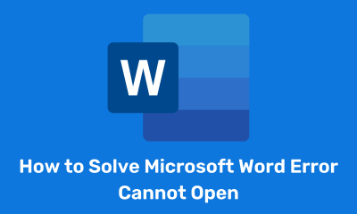 How to Solve Microsoft Word Error Cannot Open