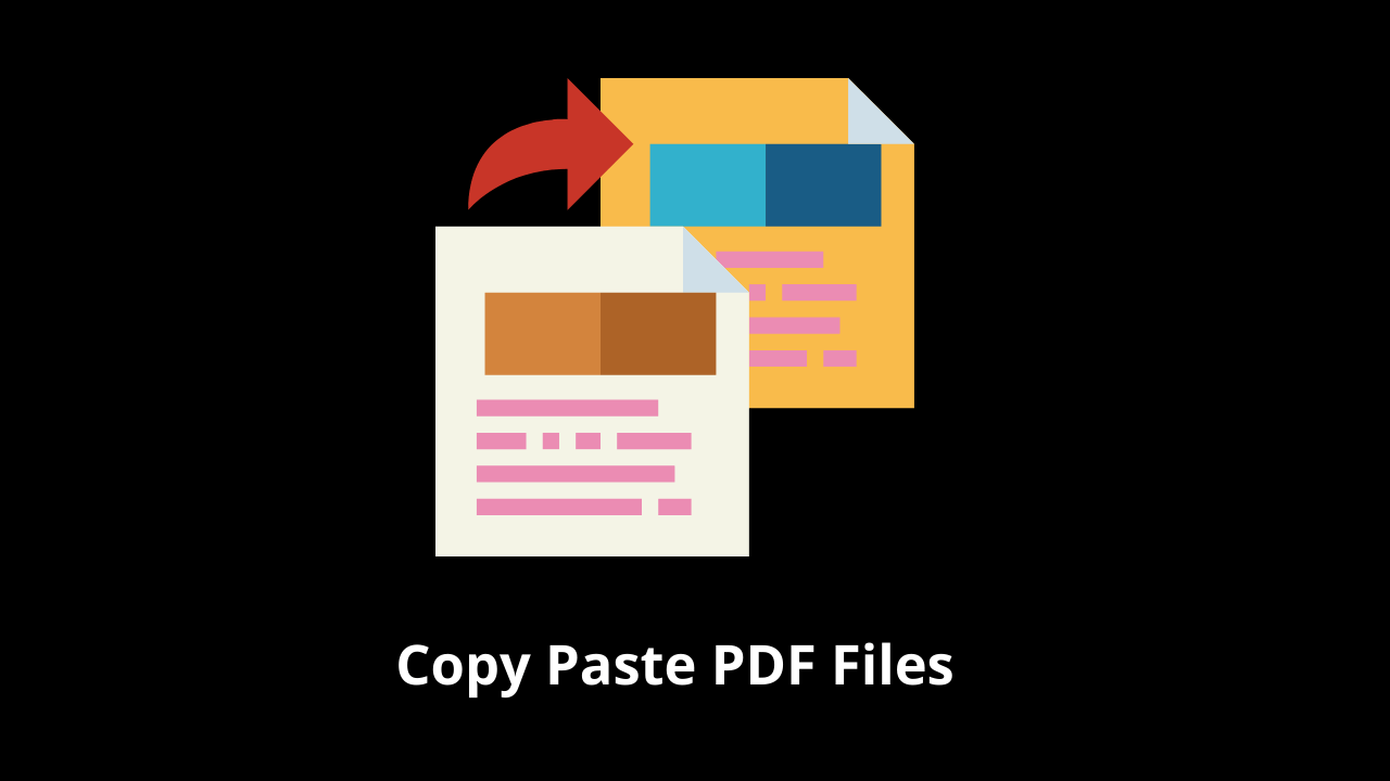 How to Copy Paste PDF Files